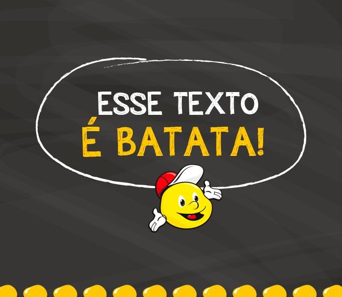 AS EXPRESSÕES DA BATATA